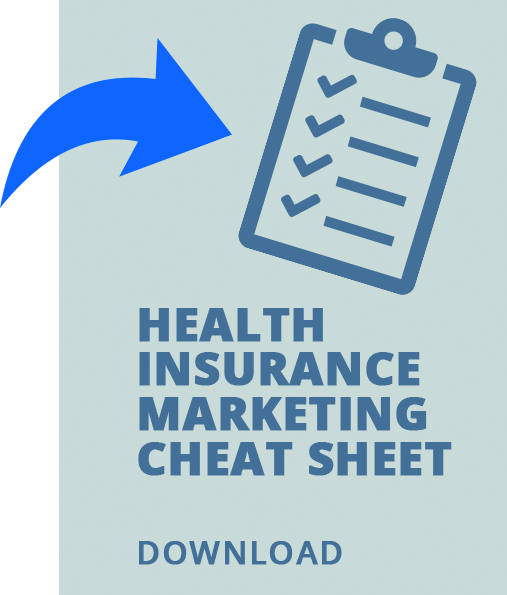 Health Insurance Marketing Cheat Sheet